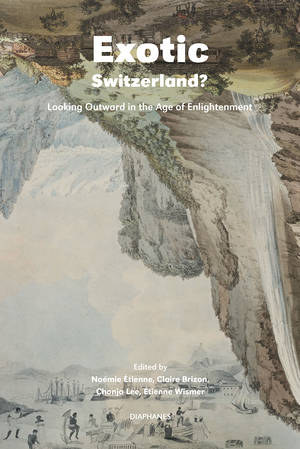 Claire Brizon (ed.), Chonja Lee (ed.), ...: Exotic Switzerland?